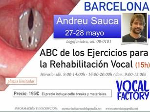 ABC de los Ejercicios para Rehabilitación de la Voz, I y II. Vocal Factory.