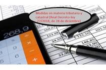 Medidas en materia tributaria y catastral (Real Decreto-ley 27/2018, de 28 de diciembre).