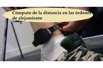 El TS matiza aspectos sobre el cómputo de la distancia en las órdenes de alejamiento.